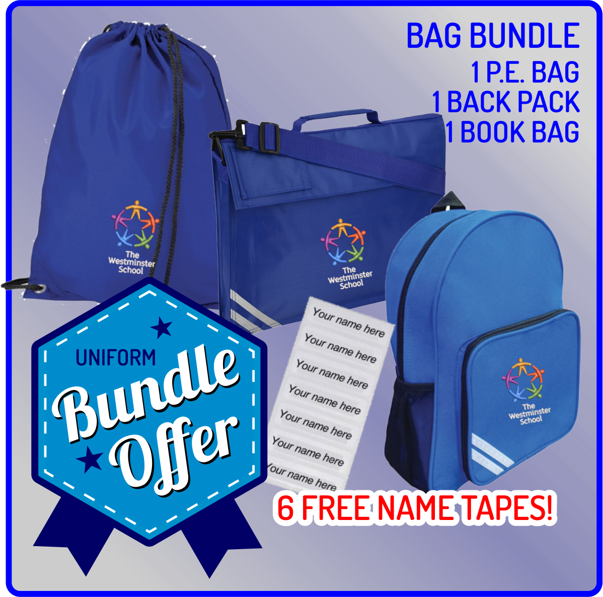 1 each of PE Bag, Backpackand Bookbag - FREE NAME TAPES!